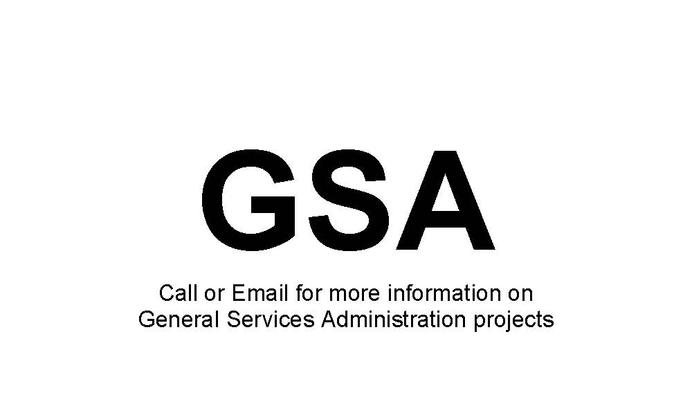 Call or email for more info on GSA projects
